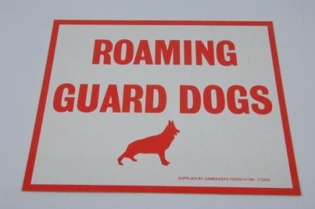 ROAMING GUARD DOG SIGN