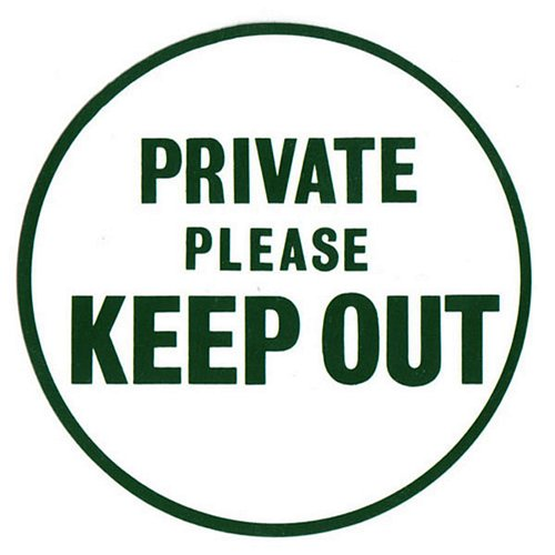 PRIVATE PLEASE KEEP OUT SIGN